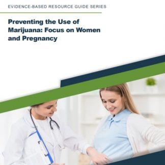 Preventing the use of marijuana brochure
